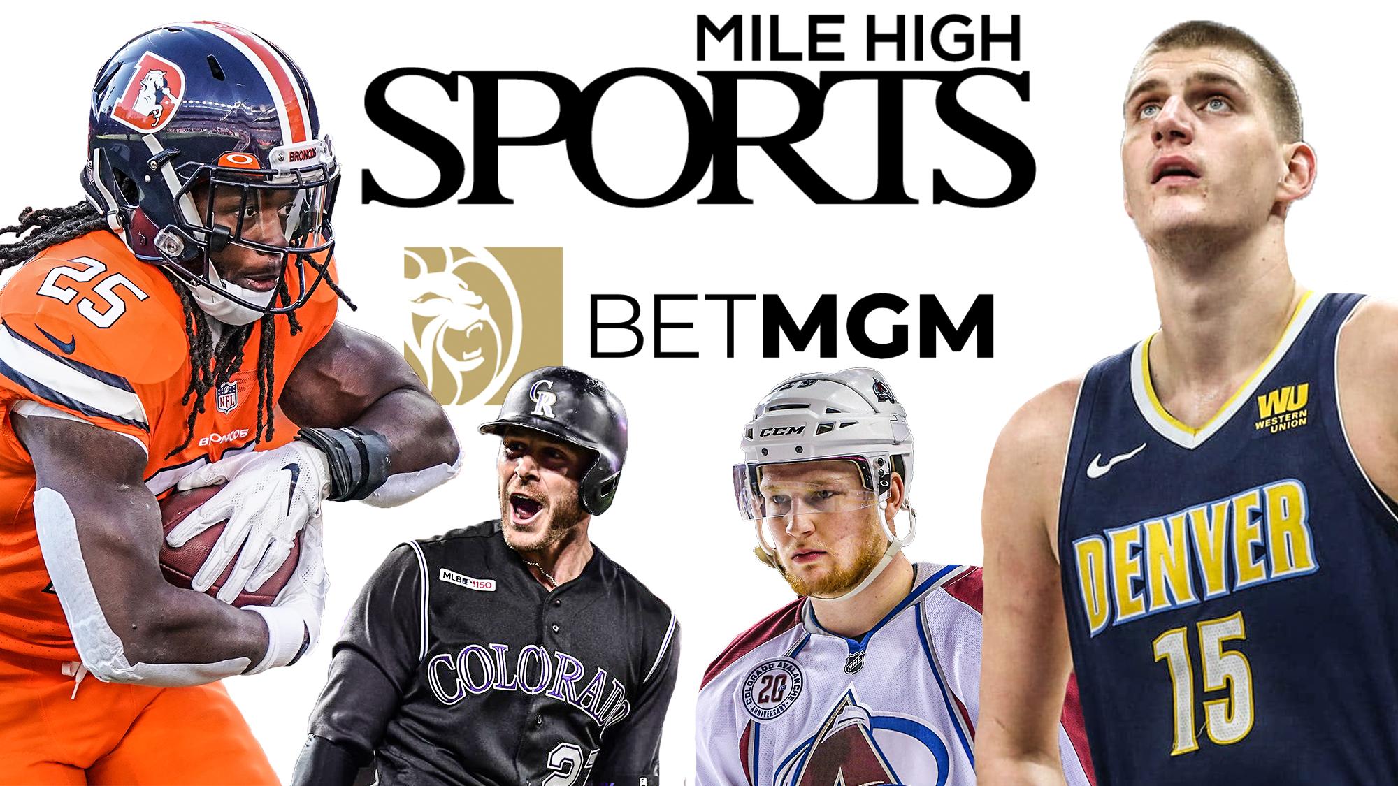 Mile High Sports, BetMGM, Colorado Online Sports Betting, Melvin Gordon, Trevor Story, Nathan MacKinnon, Nikola Jokic