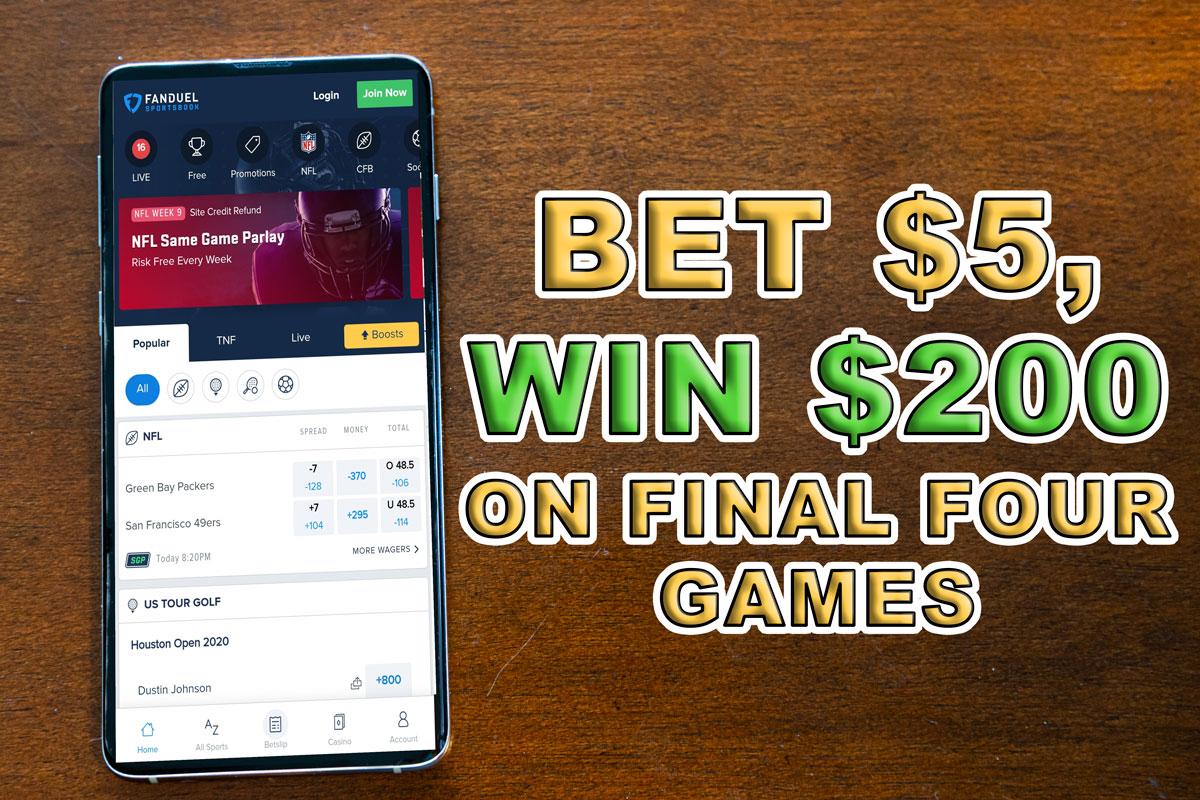fanduel final four bet $5 win $200