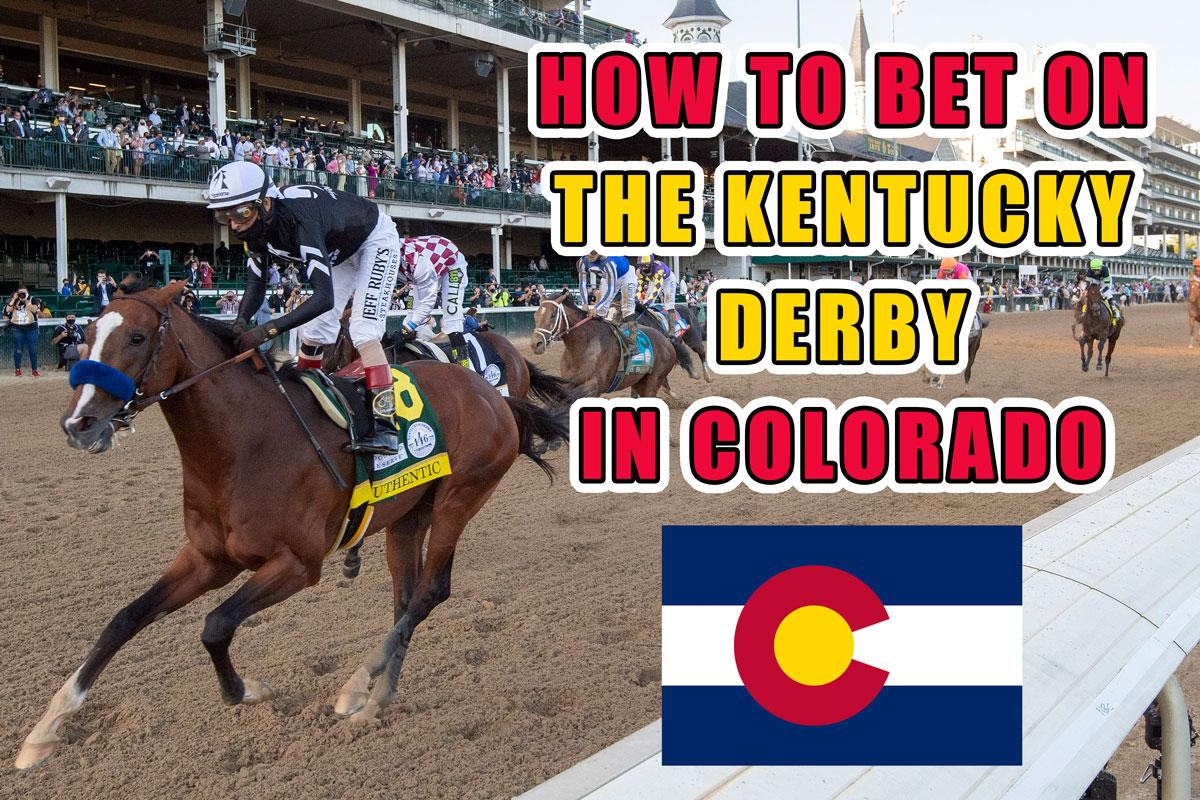bet kentucky derby colorado