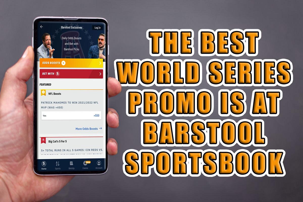 best world series promo barstool sportsbook