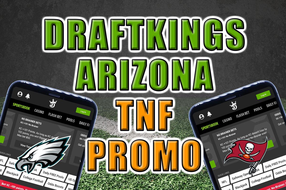 DraftKings Arizona promo bucs eagles
