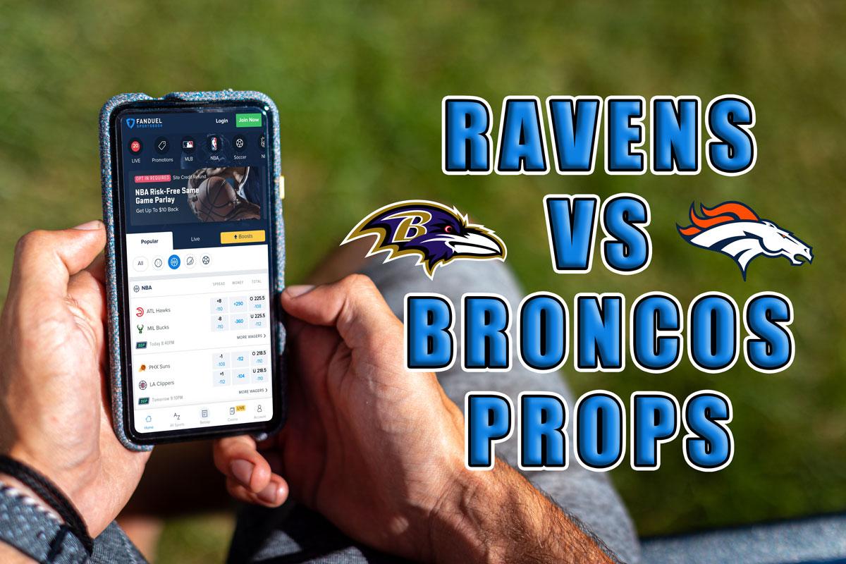 ravens broncos player props